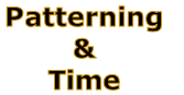 Patterning  &  Time